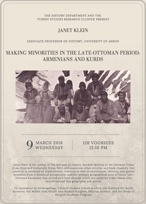 Making Minorities in the  Late-Ottoman Period:  Armenians and Kurds